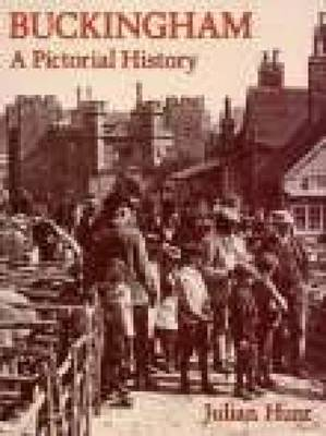 Buckingham: A Pictorial History (Paperback)