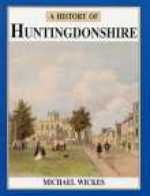 A History of Huntingdonshire (Paperback)