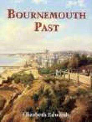 Bournemouth Past (Paperback)