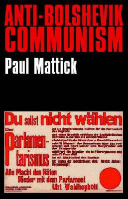 Anti-Bolshevik Communism (Paperback)