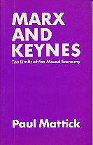 Marx and Keynes: Limites of the Mixed Economy (Paperback)