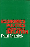 Economics, Politics and the Age of Inflation (Paperback)