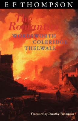 Romantics: England in a Revolutionary Age (Paperback)