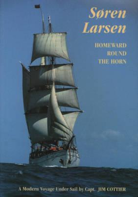 Soren Larsen Homeward Round the Horn (Paperback)