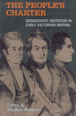 People's Charter: Democrats in the Early Victorian Age (Paperback)