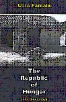The Republic of Hunger and Other Essays (Paperback)