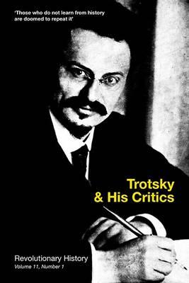 Trotsky and His Critics (Paperback)