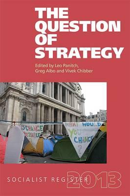 Socialist Register: The Question of Strategy (Hardback)