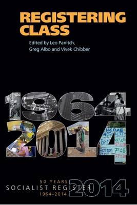 Registering Class: Socialist Regsiter 1964-2014 (Hardback)