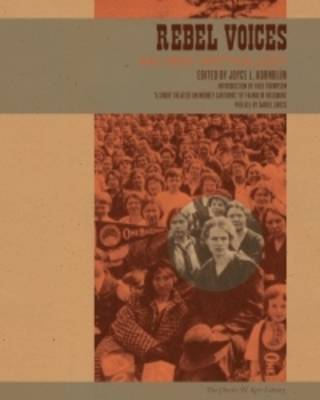 Rebel Voices: An IWW Anthology (Paperback)