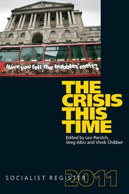 Socialist Register: The Crisis This Time Crisis This Time (Paperback)