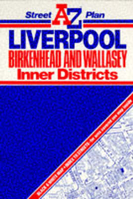 "Liverpool, Birkenhead and Wallasey Inner District Street Plan: 6m-1"" (Sheet map, folded)"