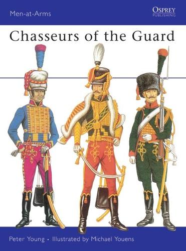 Chasseurs of the Guard - Men-at-Arms (Paperback)