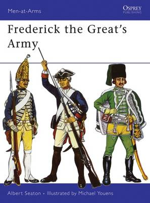 Frederick the Great's Army - Men-at-Arms (Paperback)