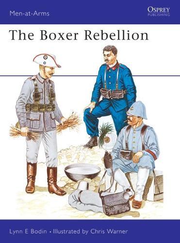 The Boxer Rebellion - Men-at-Arms 95 (Paperback)