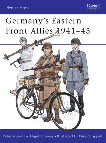 Germany's Eastern Front Allies, 1941-45 - Men-at-Arms 131 (Paperback)