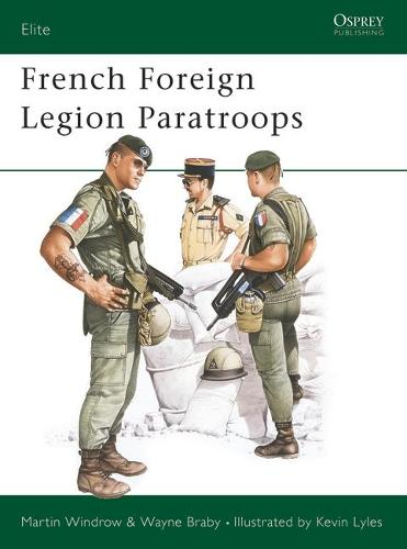 French Foreign Legion Paratroopers - Elite No. 6 (Paperback)