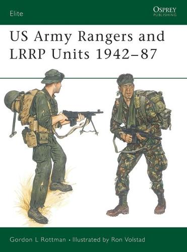 US Army Rangers and L.R.R.P.Units, 1942-87 - Elite No. 13 (Paperback)