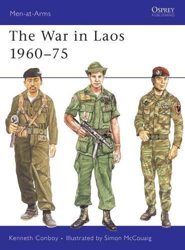 War in Laos, 1960-75 - Men-at-Arms 217 (Paperback)