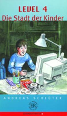 Die Stadt der Kinder (Paperback)