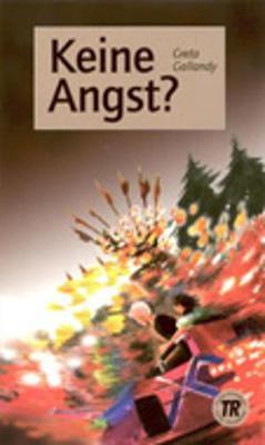Teen Readers - German: Keine Angst? (Paperback)