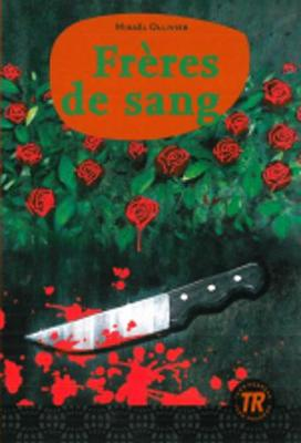 Teen Readers - French: Freres de sang (Paperback)