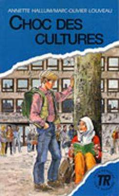 Teen Readers - French: Choc des cultures (Paperback)