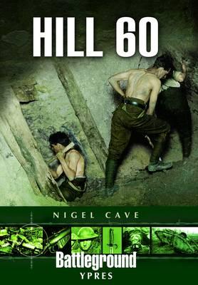 Hill 60: Ypres (Paperback)