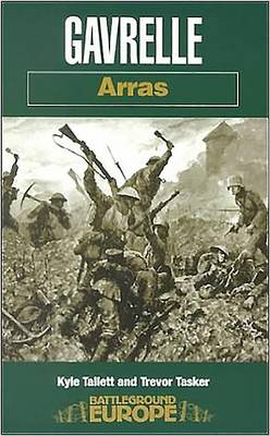 Gavrelle: Arras - Battleground Europe (Paperback)