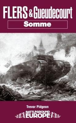 Flers & Gueudecourt - Battleground Europe (Paperback)