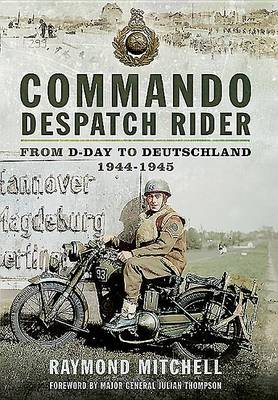 Commando Despatch Rider (Hardback)