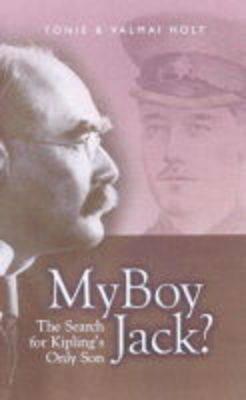 My Boy Jack?: The Search for Kipling's Only Son (Paperback)