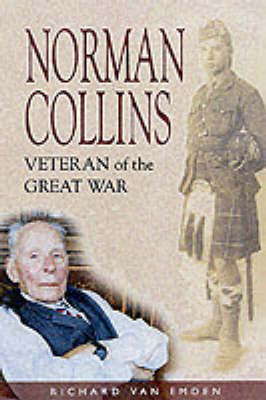 Norman Collins: Veteran of the Great War (Hardback)