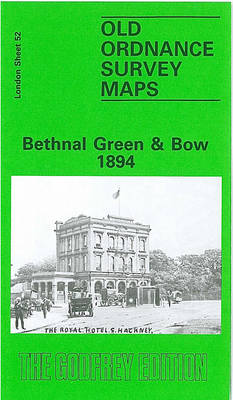 Bethnal Green and Bow 1894: London Sheet 052.2 - Old Ordnance Survey Maps of London (Sheet map, folded)