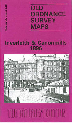 Inverleith and Canonmills 1896: Edinburgh Sheet 3.03 - Old O.S. Maps of Edinburgh (Sheet map, folded)