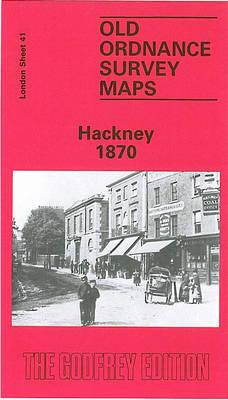 Hackney 1870: London Sheet 041.1 - Old Ordnance Survey Maps of London (Sheet map, folded)
