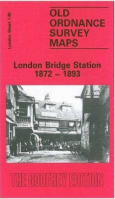 London Bridge Station, 1872-93: London Large Scale 07.86 - Old Ordnance Survey Maps of London - Yard to the Mile (Sheet map, folded)