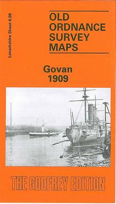 Govan 1909: Lanarkshire Sheet 6.09 - Old O.S. Maps of Glasgow (Sheet map, folded)