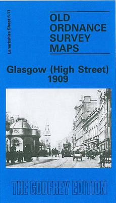 Glasgow (High Street) 1909: Lanarkshire Sheet 6.11 - Old O.S. Maps of Glasgow (Sheet map, folded)