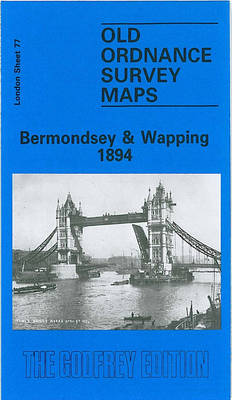Bermondsey and Wapping 1894: London Sheet 077.2 - Old O.S. Maps of London (Sheet map, folded)