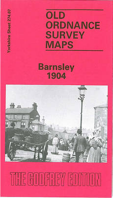 Barnsley 1904: Yorkshire Sheet 274.07 - Old O.S. Maps of Yorkshire (Sheet map, folded)