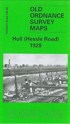 Hull (Hessle Road) 1928: Yorkshire Sheet 240.06 - Old O.S. Maps of Yorkshire (Sheet map, folded)