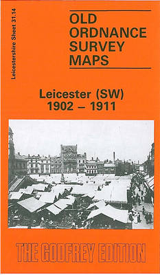 Leicester (South West) 1902-1911: Leicestershire Sheet 31.14 - Old O.S. Maps of Leicestershire (Sheet map, folded)