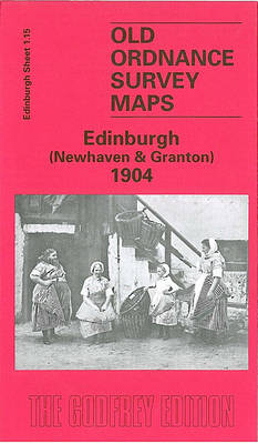 Newhaven and Granton 1894: Edinburgh Sheet 1.15 - Old O.S. Maps of Edinburgh (Sheet map, folded)