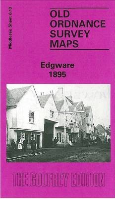 Edgware 1895: Middlesex Sheet  06.13a - Old O.S. Maps of Middlesex (Sheet map, folded)