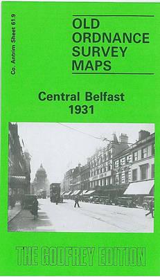Central Belfast 1931: Co Antrim Sheet 61.09 - Old Ordnance Survey Maps of County Antrim (Sheet map, folded)