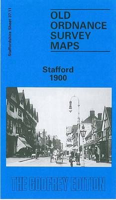 Stafford 1900: Staffordshire Sheet 37.11 - Old O.S. Maps of Staffordshire (Sheet map, folded)