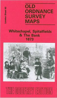Whitechapel, Spitalfields and the Bank 1873: London Sheet 063.1 - Old Ordnance Survey Maps of London (Sheet map, folded)