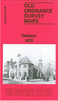 Dalston 1870: London 40.1 - Old Ordnance Survey Maps of London (Sheet map, folded)