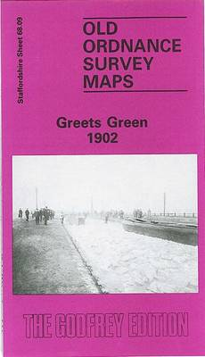 Greets Green 1902: Staffordshire Sheet 68.09 - Old O.S. Maps of Staffordshire (Sheet map, folded)